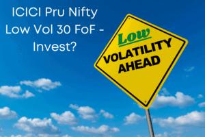 ICICI Pru Nifty Low Vol 30