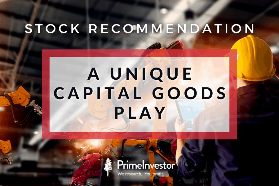 A unique capital goods play