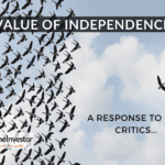 Value of independence - a response to our critics